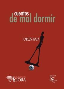 """""""Cuentos de mal dormir"""", por Carlos Maza"""